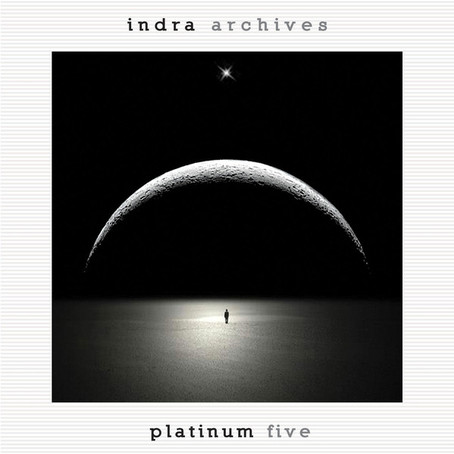 INDRA: Archives Platinum FIVE (2016)