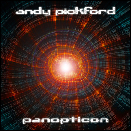 ANDY PICKFORD: Panopticon (2019)