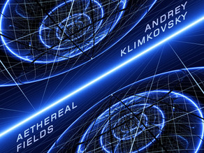 ANDREY KLIMKOVSKY: Aethereal Fields (2020)