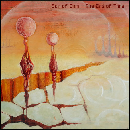 SON OF OHM: The End of Time