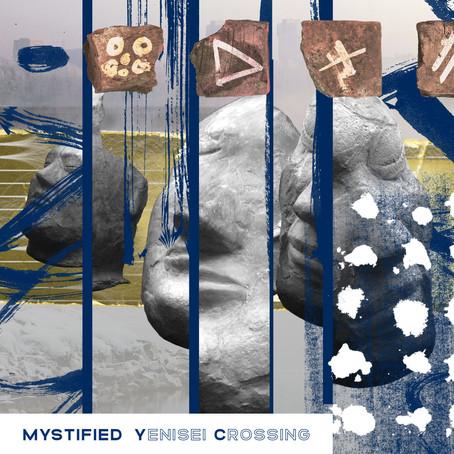 MYSTIFIED: Yenisei Crossing  (2020)