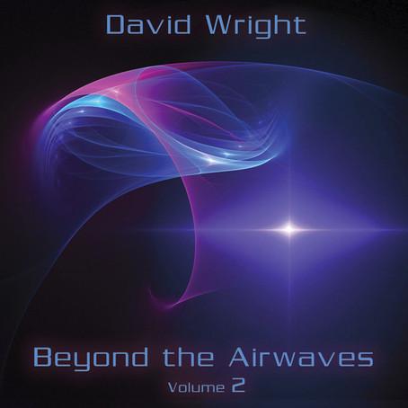 DAVID WRIGHT: Beyond the Airwaves Vol. 2 (2015) (FR)