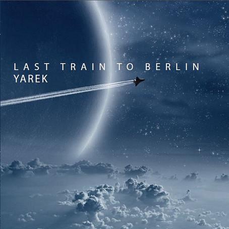 YAREK: Last Train to Berlin (2013)