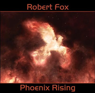 ROBERT FOX: Phoenix Rising (2019)