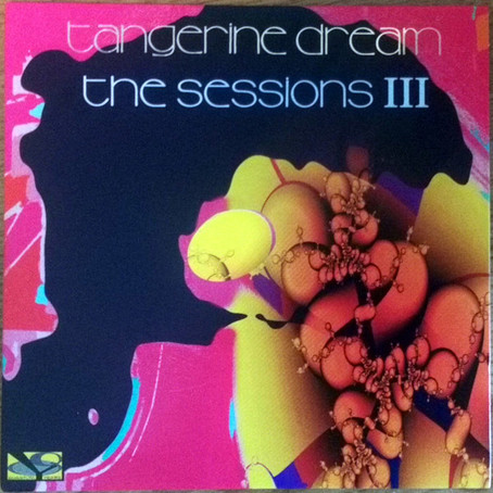 TANGERINE DREAM: The Sessions iii (2018)