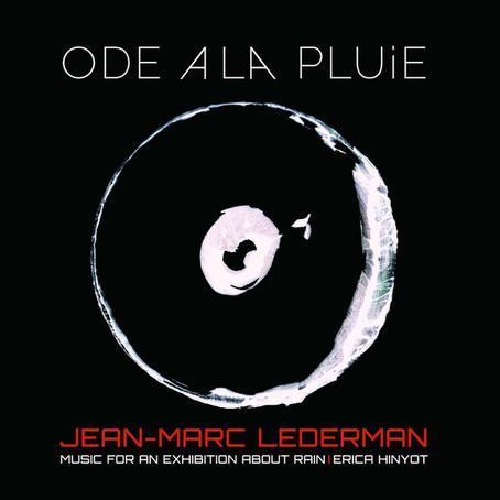 JEAN-MARC LEDERMAN: Ode A La Pluie (2018) (FR)