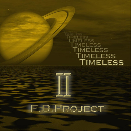 F.D. PROJECT: Timeless II (2016) (FR)