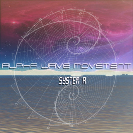 ALPHA WAVE MOVEMENT: System A (2015)(FR)