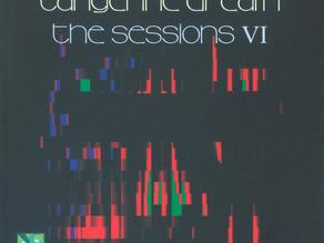 TANGERINE DREAM: The Sessions VI (2020)