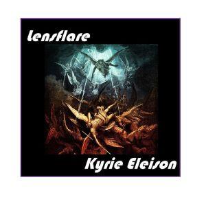 LENSFLARE: Kyrie Eleison (2018) (FR)