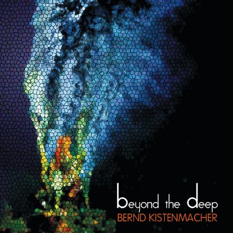 BERND KISTENMACHER: Beyond the Deep (2010) (FR)