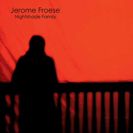 JEROME FROESE: Nightshade Family (2011) (FR)
