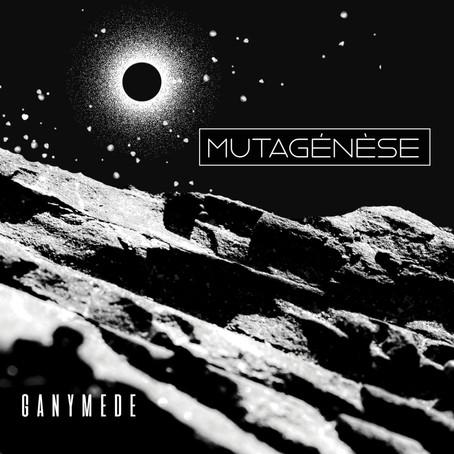 MUTAGENESE: Ganymede (2021) (FR)