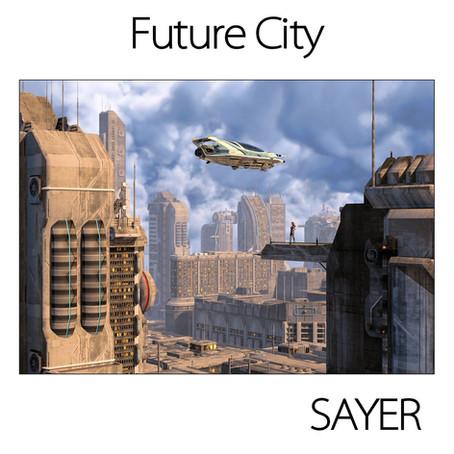 SAYER: Future City (2019)
