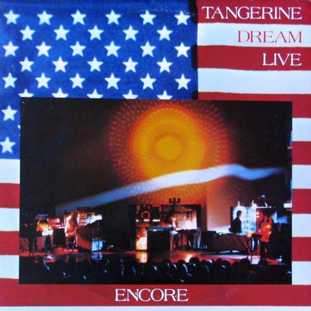 TANGERINE DREAM: Encore (1977)