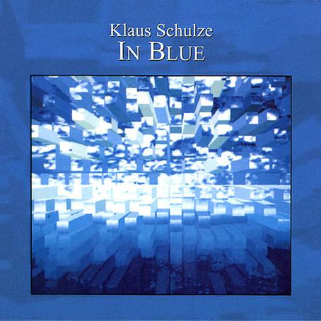 KLAUS SCHULZE: In Blue (1995/2005) (FR)