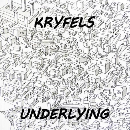KRYFELS: Underlying (2018) (FR)
