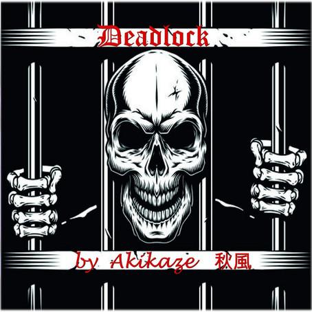 AKIKAZE: Deadlock (2020)