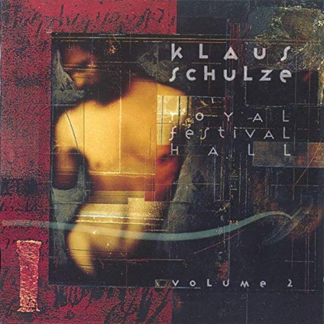 KLAUS SCHULZE: Royal Festival Hall Vol.2 (1992) (FR)