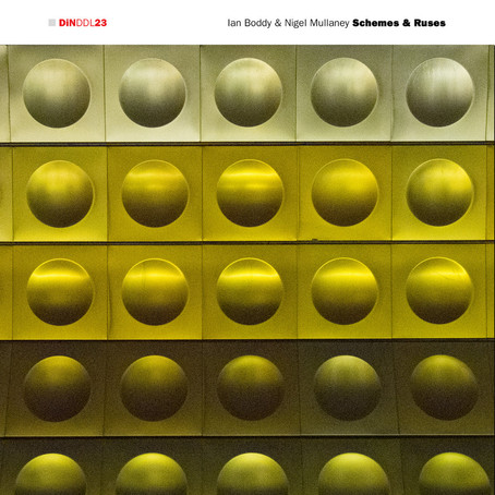 IAN BODDY & NIGEL MULLANEY: Schemes & Ruses (2019)