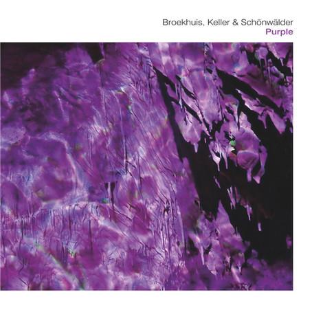 BROEKUIS, KELLER & SCHONWALDER: Purple (2019)