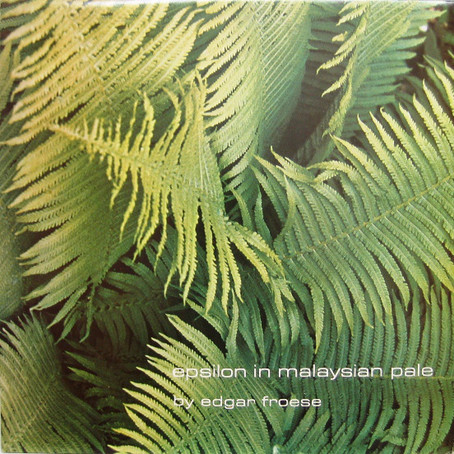 EDGAR FROESE: Epsilon in Malaysian Pale (1975) (FR)