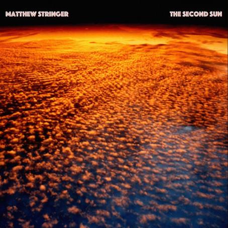 MATTHEW STRINGER: The Second Sun (2015) (FR)