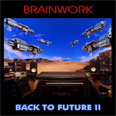 BRAINWORK: Back to Future II (2017) (FR)