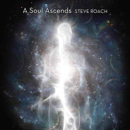 STEVE ROACH: A Soul Ascends (2020) (FR)