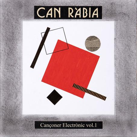CAN RÀBIA: Cançoner Electrònic vol.1 (2021)