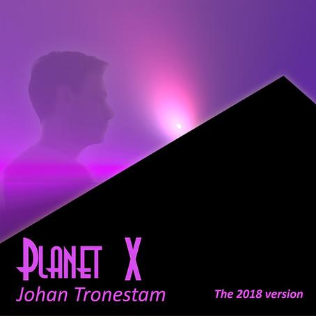 JOHAN TRONESTAM: Planet X (2018) (FR)