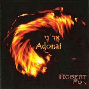 ROBERT FOX: Adonai (2008) (FR)