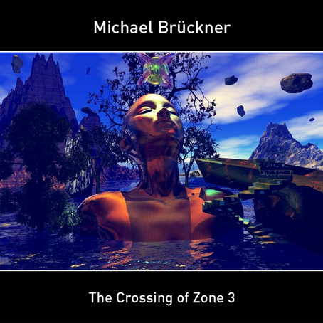 MICHAEL BRÜCKNER: The Crossing of Zone 3 (2021) (FR)