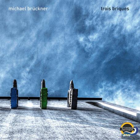 MICHAEL BRÜCKNER: 3 Briques (2016) (FR)