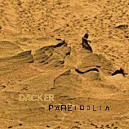 DÄCKER: Pareidolia (2020)