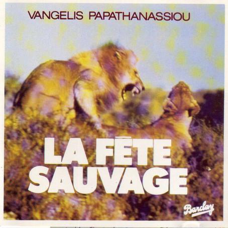 VANGELIS: La Fête Sauvage (1976) (FR)