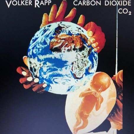 VOLKER RAPP (DEMO ART): Carbon Dioxide CO2 (2019)