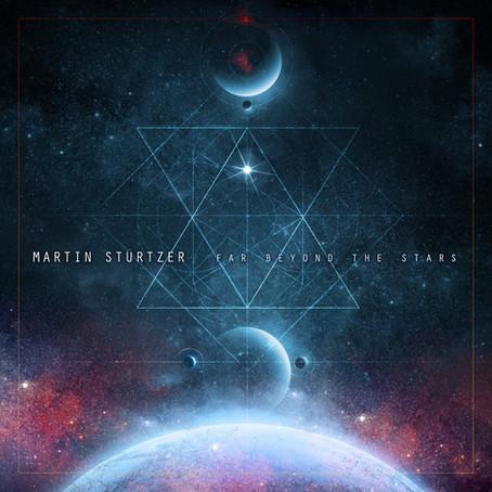 MARTIN STÜRTZER: Far Beyond the Stars (2020)