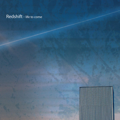 REDSHIFT: Life to Come (2015)