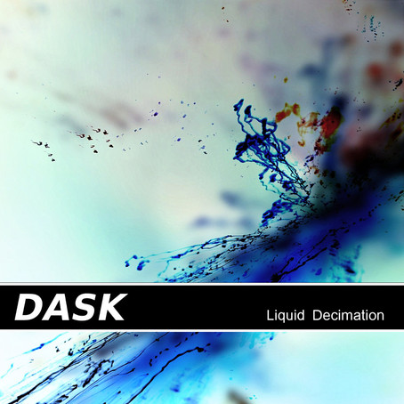 DASK: Liquid Decimation (2017) (FR)