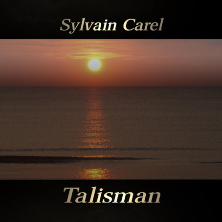 SYLVAIN CAREL: Talisman (2018)