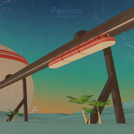 JOHNNY WOODS: Pavilions (2020)