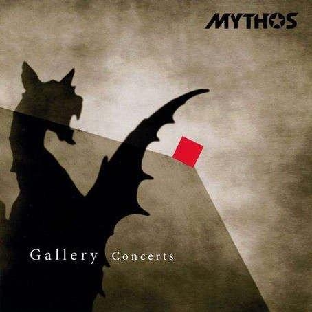 MYTHOS: Gallery Concerts (2009)