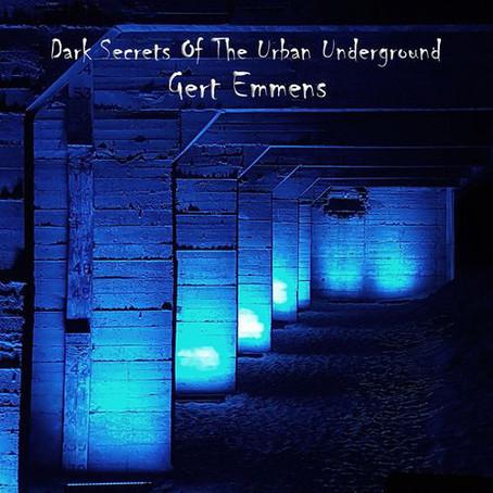 GERT EMMENS: Dark Secrets of the Urban Underground (2018) (FR)