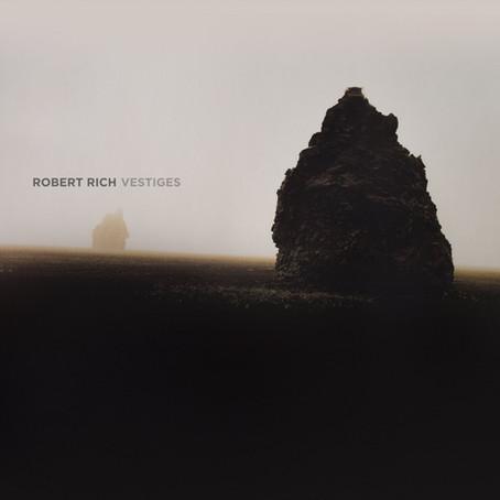 ROBERT RICH: Vestiges (2016) (FR)