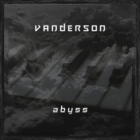 VANDERSON Abyss (2014)