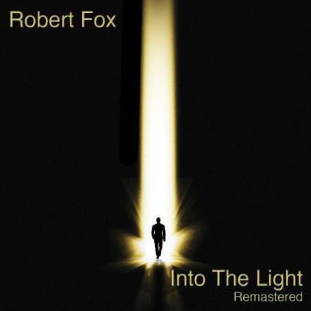 ROBERT FOX: Into the Light (Remastered) (1997/2015) (FR)