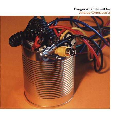 FANGER & SCHÖNWÄLDER: Analog Overdose 3 (2003)