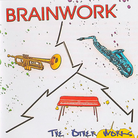 BRAINWORK: The Other Works (2013) (FR)