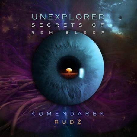 RUDZ & KOMENDAREK: Unexplored Secrets of REM Sleep (2011) (FR)